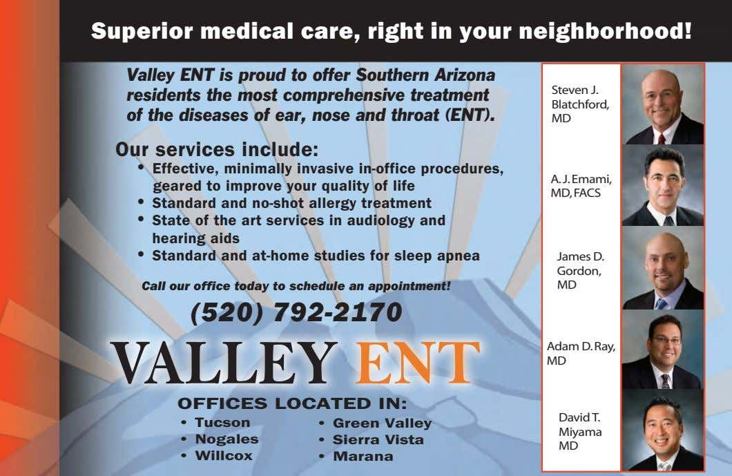 Superior medical care, right in your neighborhood! Valley ENT is proud to offer Southern Arizona