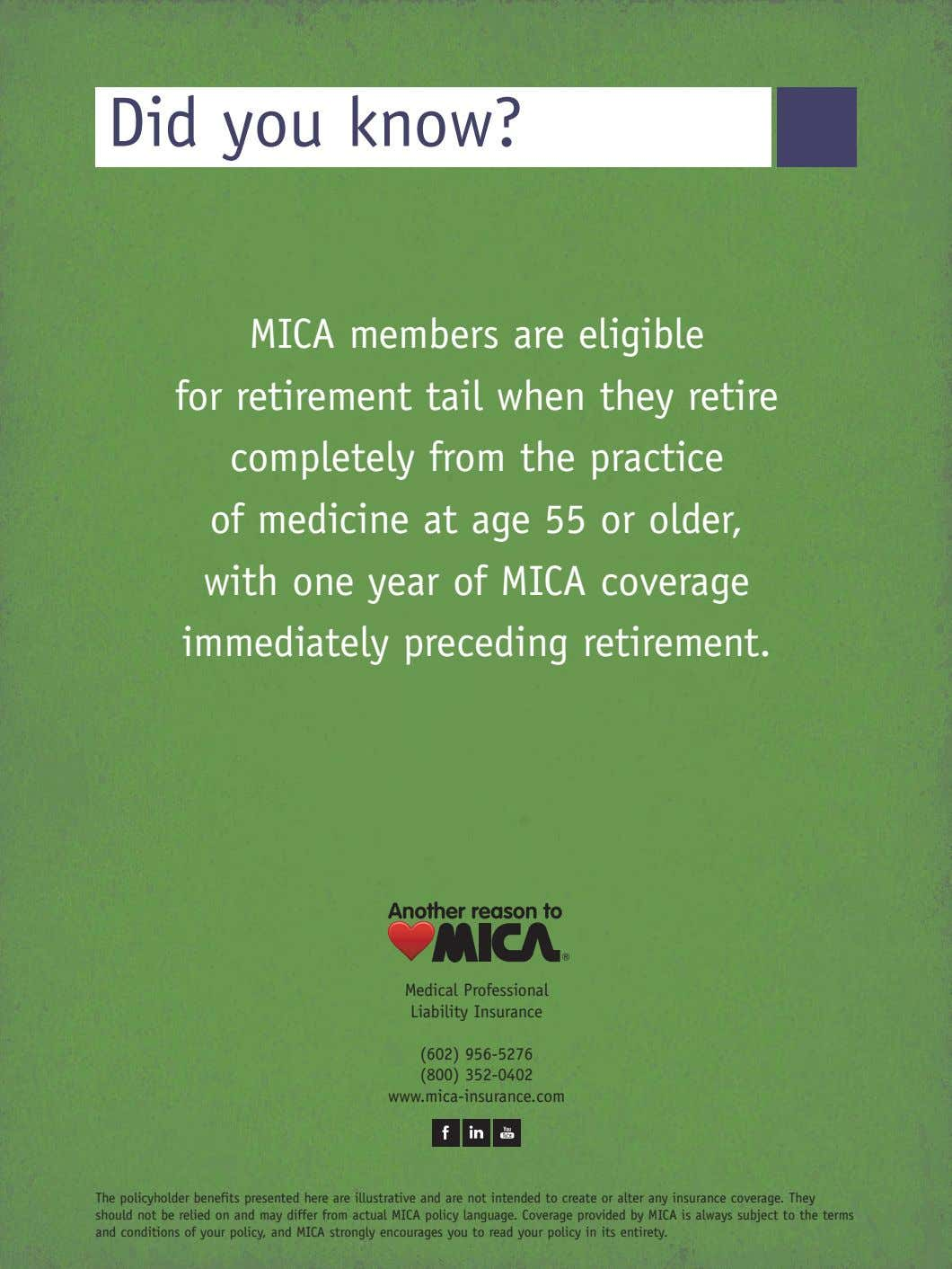 Did you know? MICA members are eligible for retirement tail when they retire completely from