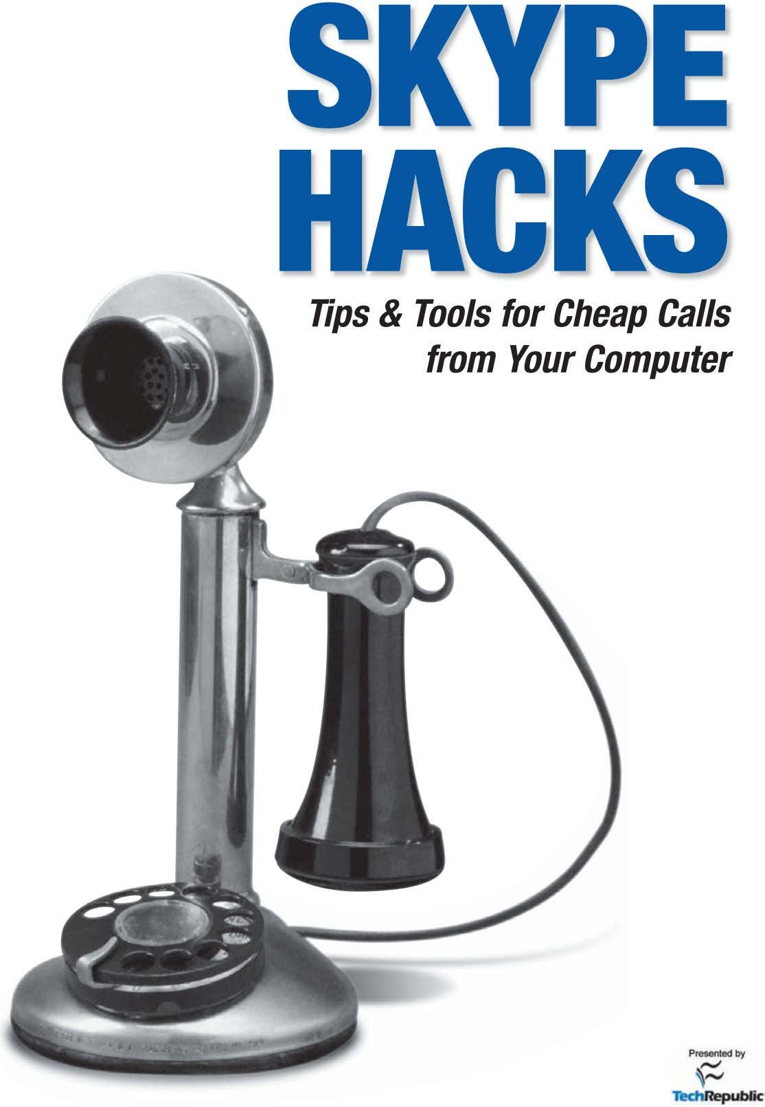 "Excerpted from the book, ""Skype Hacks: Tips & Tools for Cheap, Fun, Innovative Phone Service"","