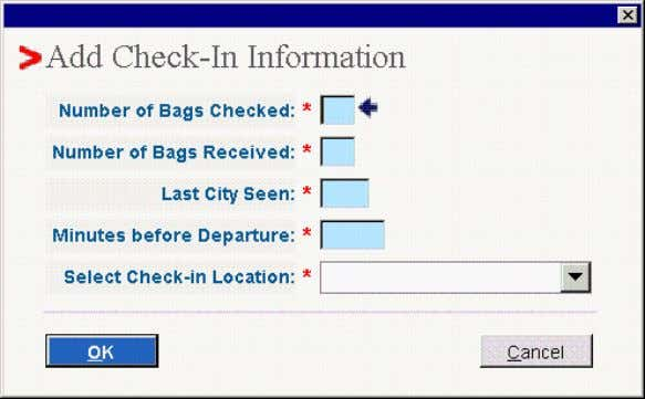 complete. • Select <OK> Add Check-In Information Once all bags (and contents, as applicable) are described,