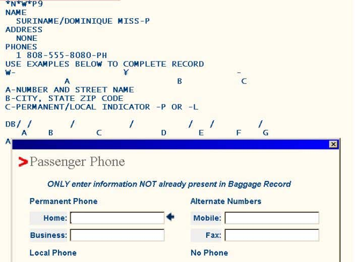 Next, the Passenger Phone pop-up window displays: Because a home phone number was listed in the