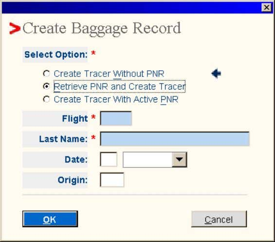 The Create Baggage Record pop-up window displays. • Select Option : Retrieve PNR and Create Record