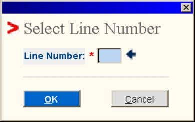 screen and the Select Line Number pop-up window displays: • Select the Line Number of the