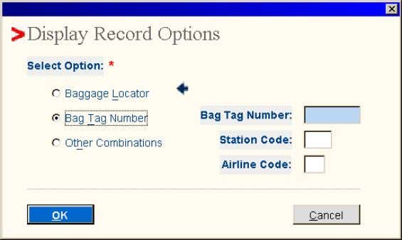 Display Record by: Bag Tag Number When Bag Tag Number option is selected from the Display