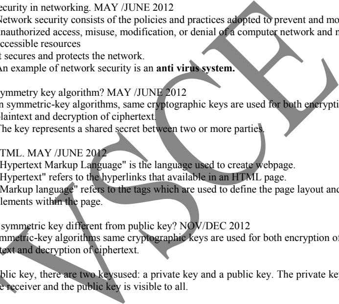 192.12.69.35). Define Security in networking. MAY /JUNE 2012 plaintext and decryption of ciphertext.  Network
