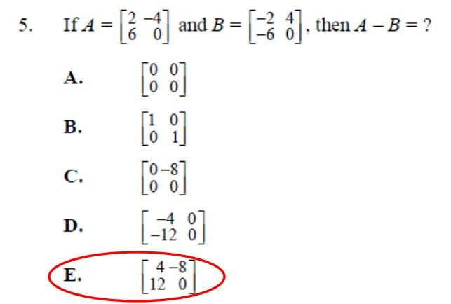 College Algebra Placement Test Sample Questions This is an example of Matrices (basic operations, equations, and