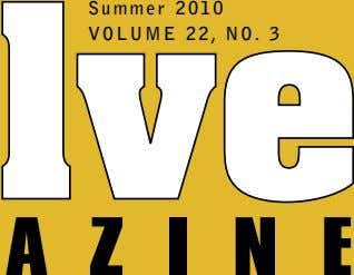 Summer 2010 VOLUME 22, NO. 3