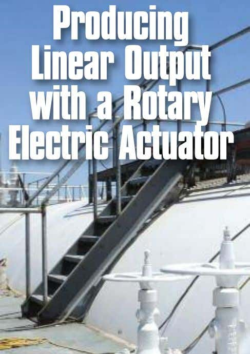 Producing Linear Output with a Rotary Electric Actuator