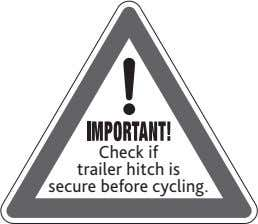Check if trailer hitch is secure before cycling.