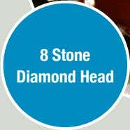 8 Stone Diamond Head