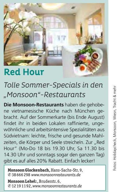 "Red Hour Tolle Sommer-Specials in den ""Monsoon""-Restaurants Die Monsoon-Restaurants haben die gehobe- ne"