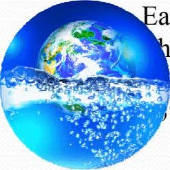 one of the basic elements necessary for the human existence. Earth appears as blue ball when