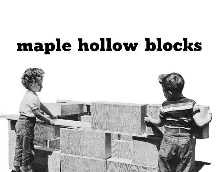 Creative Playthings 149 Fig. 12. Creative Playthings, Hollow Block, ca. 1950 . From School Interiors Co.,