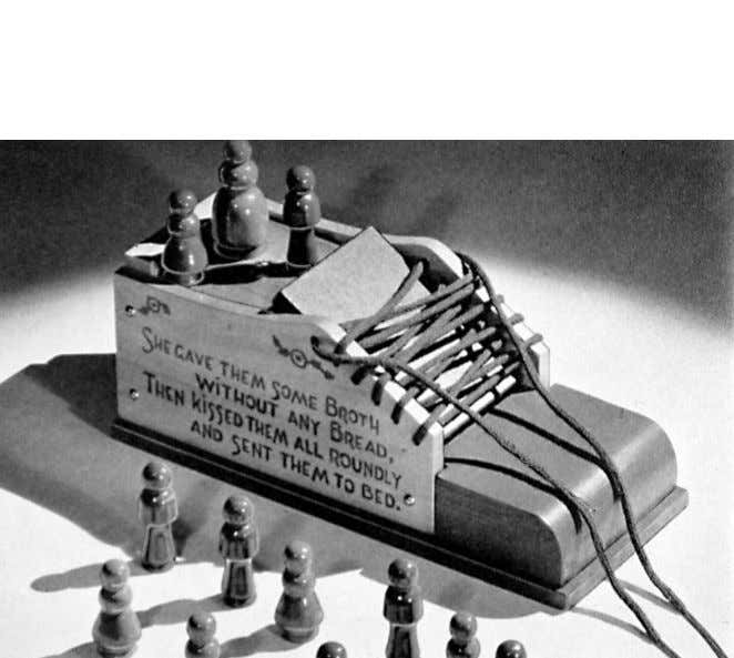 Creative Playthings 133 Fig. 1. Holgate Toys, Old Woman of the Lacing Shoe, ca. 1945 .