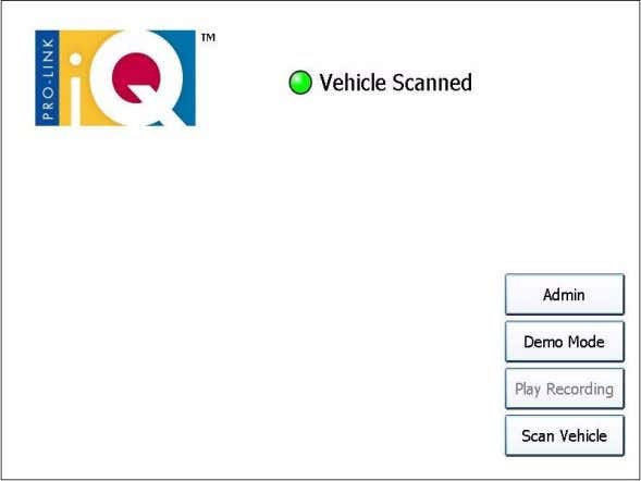 "light is solid green with the message ""Vehicle Scanned."" Figure 5.4 Main Screen Showing Vehicle Scanned"