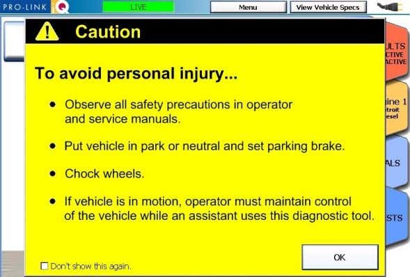 on the Tests ta b, Pro-Link iQ displays a Caution screen. Figure 5.11 Caution Screen Read