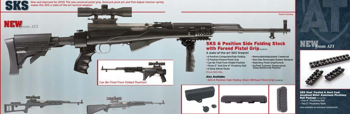 SKS New and improved for 2010! The new universal pistol grip, SureLock pivot pin and