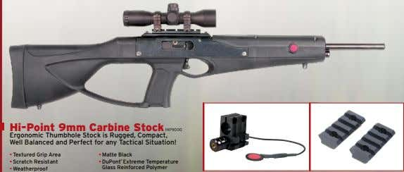 Hi-Point 9mm Carbine Stock HIP9000 Ergonomic Thumbhole Stock is Rugged, Compact, Well Balanced and Perfect