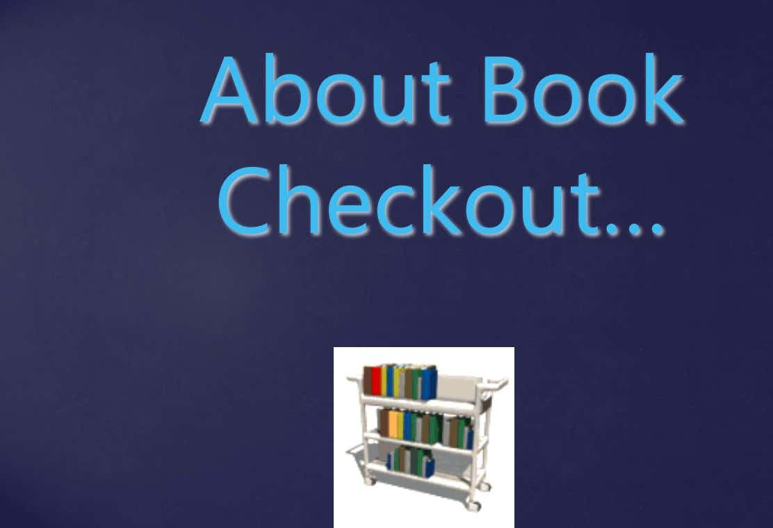 About Book Checkout…