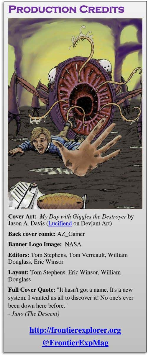 Production Credits Cover Art: My Day with Giggles the Destroyer by Jason A. Davis (Lucifiend