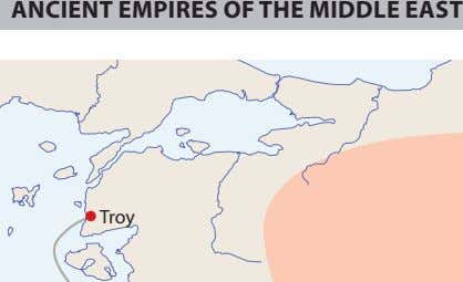 ANCIENT EMPIRES OF THE MIDDLE EAST Troy