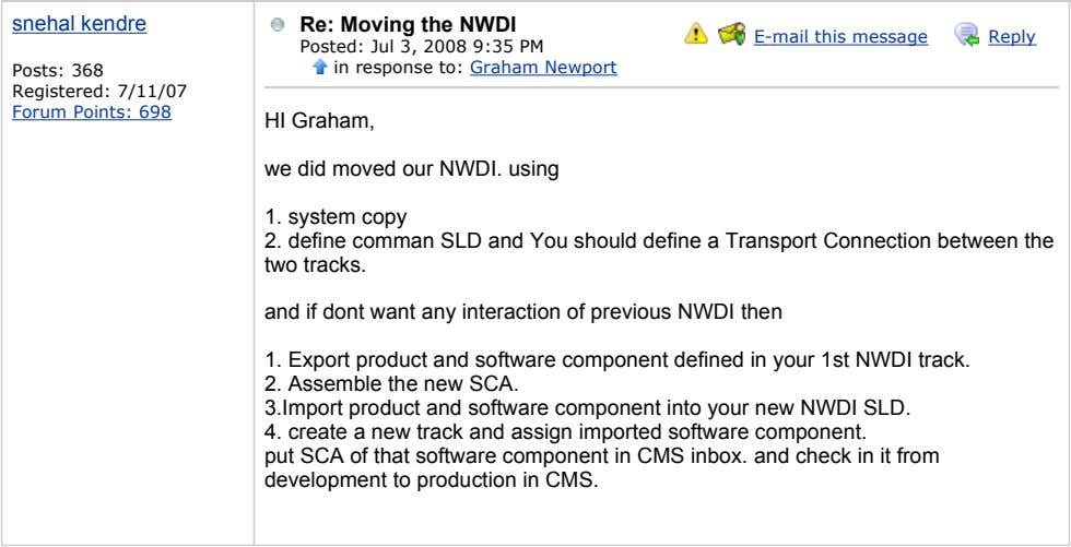 snehal kendre Re: Moving the NWDI E-mail this message Reply Posts: 368 Registered: 7/11/07 Forum