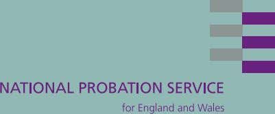 staff in the Probation Service JULY 2001 CONROY GRIZZLE ASSOCIATES Enforcement, rehabilitation and public protection