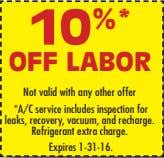 Expires 1-31-16. 10 %* OFF LABOR Not valid with any other offer *A/C service includes inspection