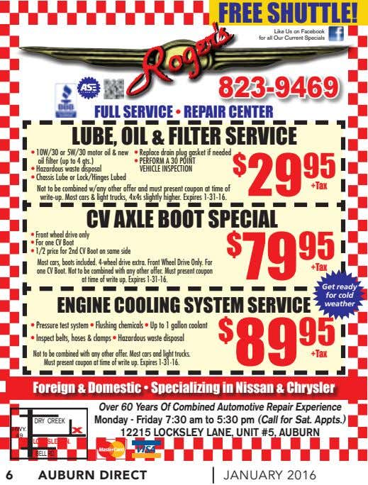FREE SHUTTLE! Like Us on Facebook for all Our Current Specials 823-9469 FULL SERVICE • REPAIR