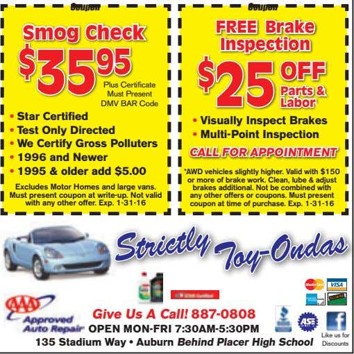 FREE Brake Coupon Coupon Must Present Plus Certificate DMV BAR Code $ 35 95 Smog Check