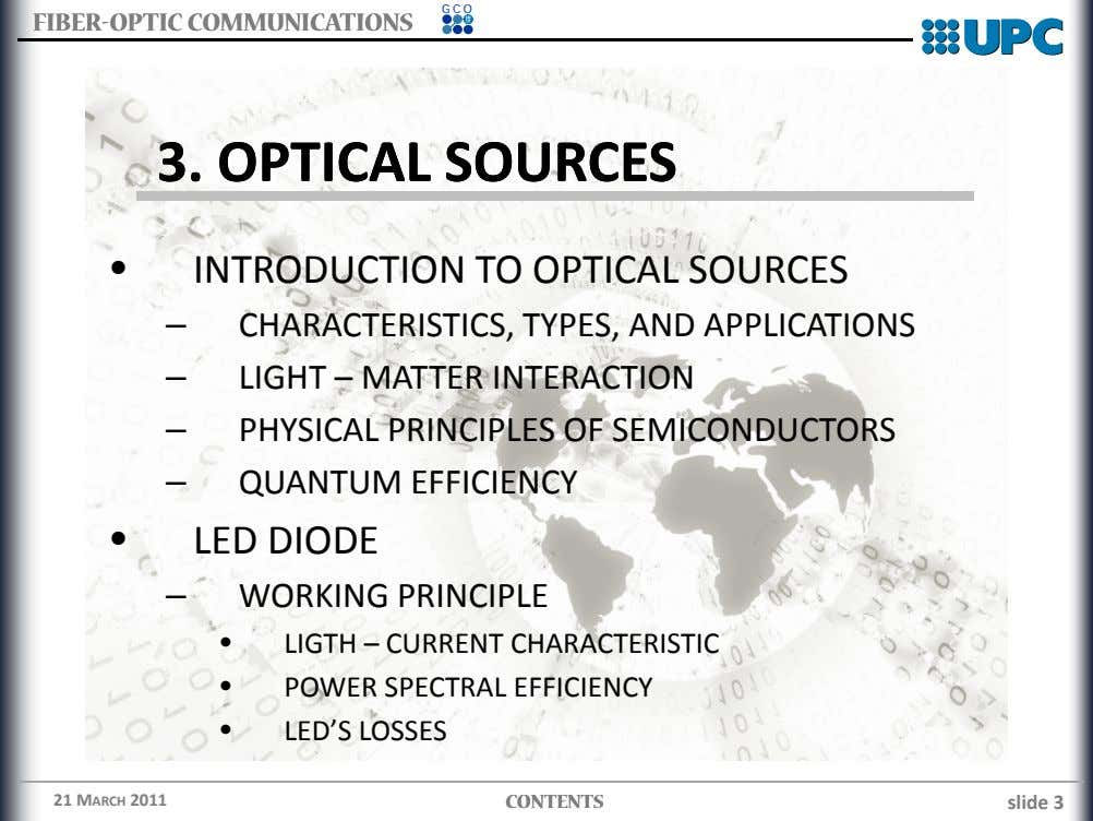 GCO FIBERFIBER--OPTICOPTIC COMMUNICATIONSCOMMUNICATIONS 3.3. OPTICALOPTICAL SOURCESSOURCES • INTRODUCTION TO OPTICAL