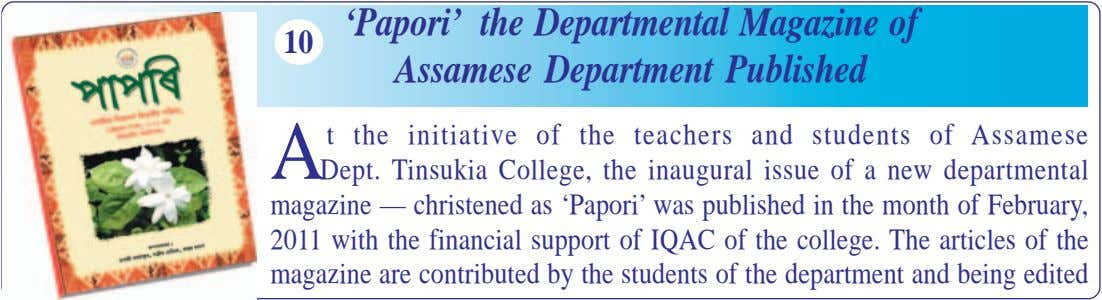 10 'Papori' the Departmental Magazine of Assamese Department Published A t the initiative of the