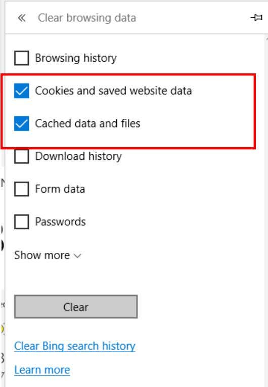 "Saved website data"" and ""Cached data and files"" and click the ""Clear"" button BACK TO Previous"
