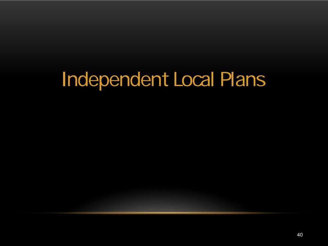 Independent Local Plans 40