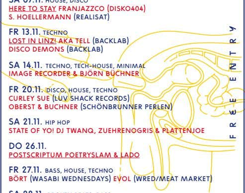 heRe to stAy FRAnjAzzco (disko404) s. hoelleRmAnn (ReAlisAt) FR 13.11. techno lost in linz! AkA