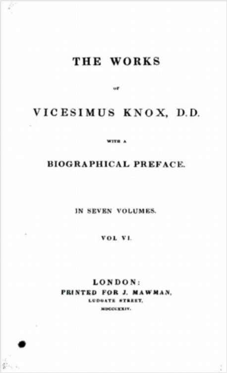 Library of Liberty: The Works of Vicesimus Knox, vol. 6 Edition Used: The Works of Vicesimus
