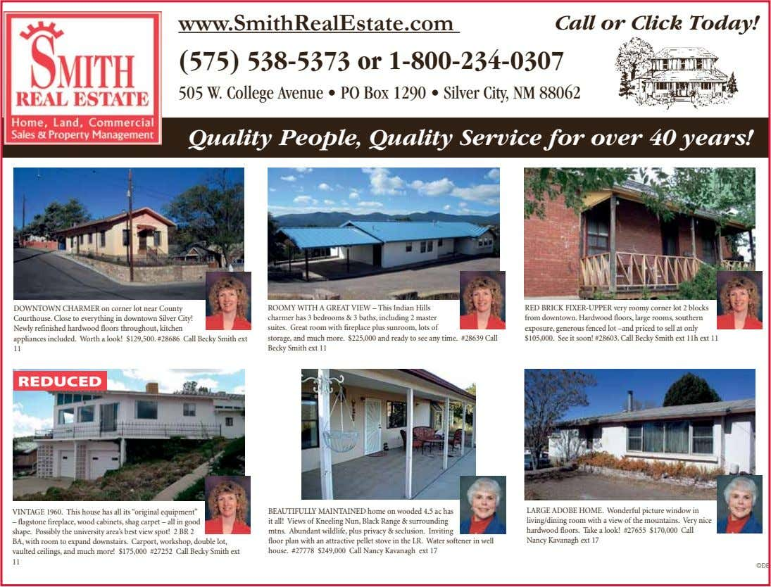 www.SmithRealEstate.com Call or Click Today! (575) 538-5373 or 1-800-234-0307 505 W. College Avenue • PO