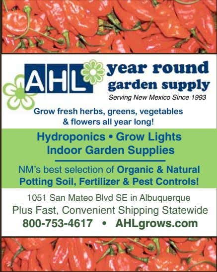 Serving New Mexico Since 1993 Grow fresh herbs, greens, vegetables & flowers all year long!