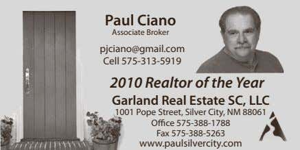 Paul Ciano Associate Broker pjciano@gmail.com Cell 575-313-5919 2010 Realtor of the Year Garland Real Estate