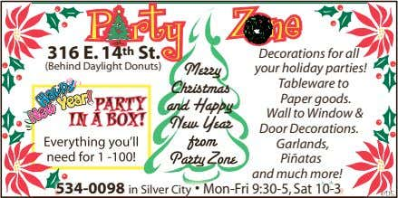 316 E. 14 th St. (Behind Daylight Donuts) Merry Christmas PARTY IN A BOX! and