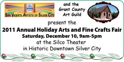 and the Grant County Art Guild present the 2011 Annual Holiday Arts and Fine Crafts