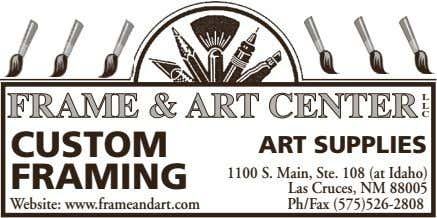 FRAME & ART CENTER LLC CUSTOM ART SUPPLIES FRAMING Website: www.frameandart.com 1100 S. Main, Ste.