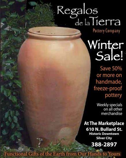 Save 50% or more on handmade, freeze-proof pottery Weekly specials on all other merchandise At