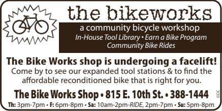 the bikeworks a community bicycle workshop In-House Tool Library • Earn a Bike Program Community