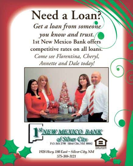 Need a Loan? Get a loan from someone you know and trust. 1st New Mexico