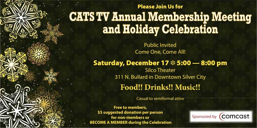 Please Join Us for CATS TV Annual Membership Meeting and Holiday Celebration Public Invited Come
