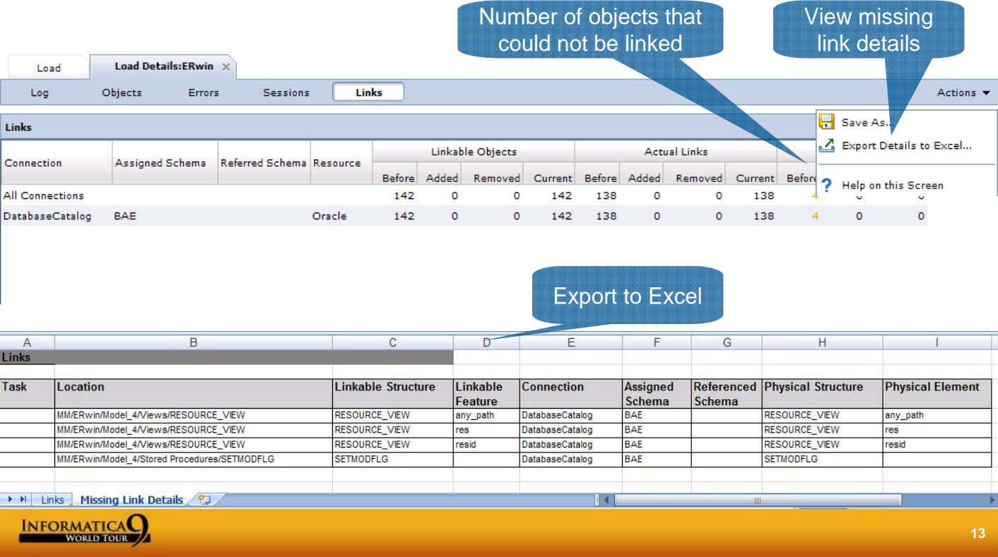 Number of objects that could not be linked View missing link details Export to Excel