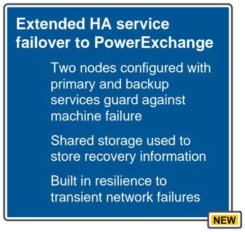 Extended HA service failover to PowerExchange Two nodes configured with primary and backup services guard