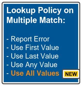 Lookup Policy on Multiple Match: - Report Error - Use First Value - Use Last