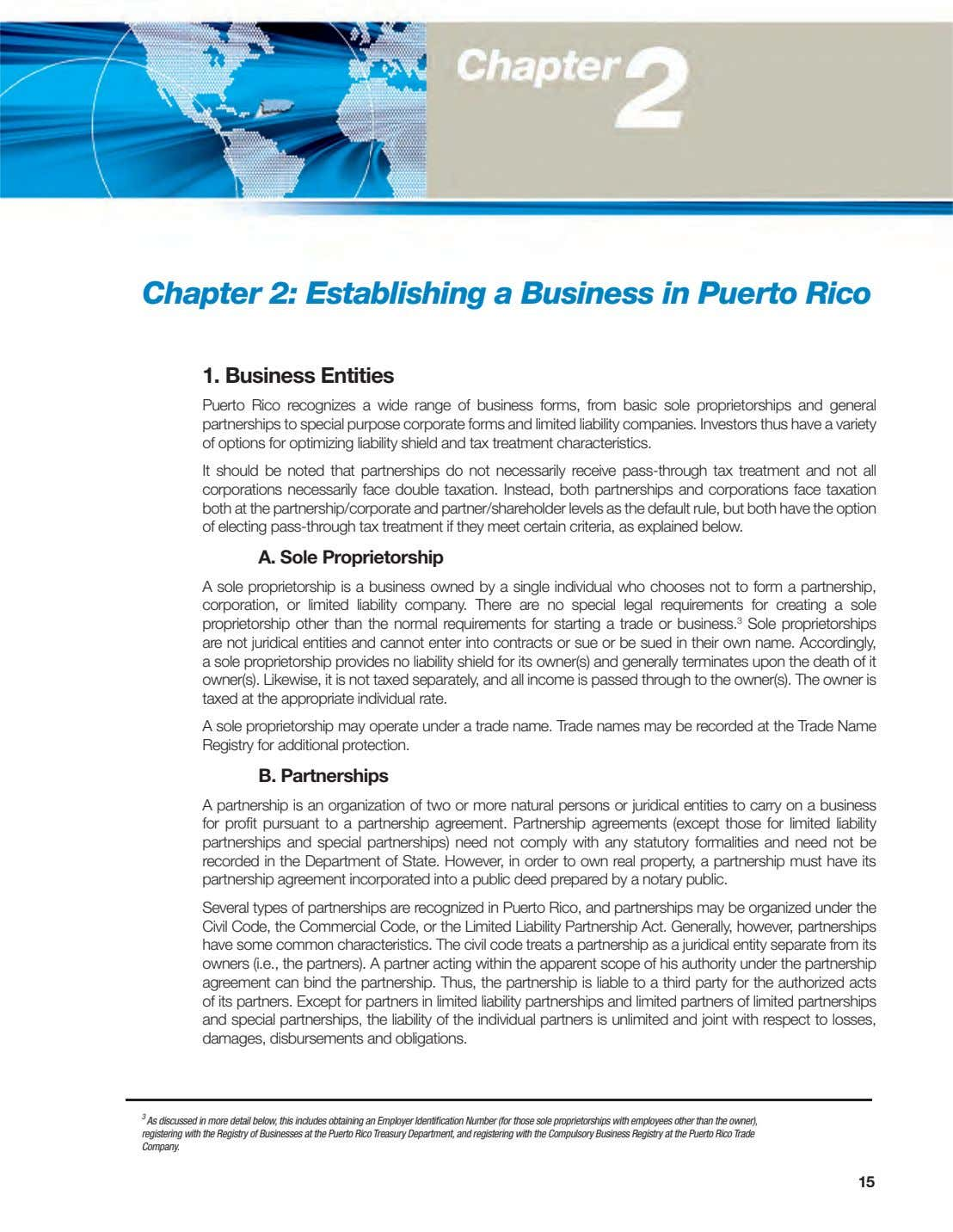 Chapter 2: Establishing a Business in Puerto Rico 1. Business Entities Puerto Rico recognizes a